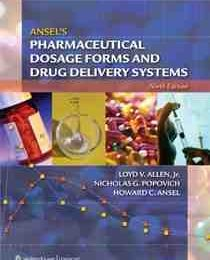 Ansel's Pharmaceutical Dosage Forms and Drug Delivery Systems – 9th edition
