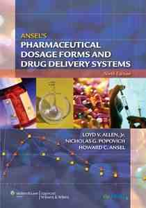 Pharmaceutical Dosage Forms and Drug Delivery Systems
