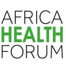 Launch of The Africa Health Forum – The First Public Private Forum on The Health Economy in Africa