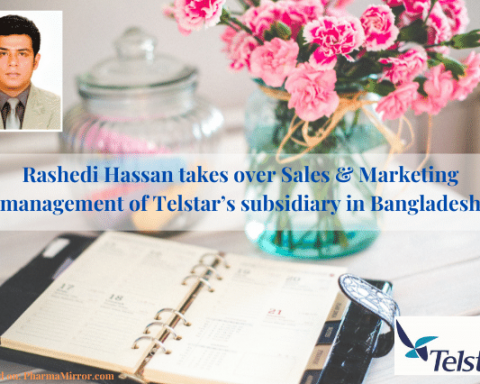 Rashedi Hassan takes over Sales & Marketing management of Telstar's subsidiary in Bangladesh